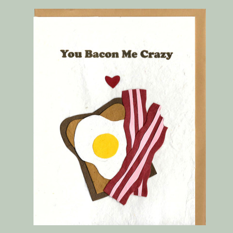 Card_Bacon Me Crazy
